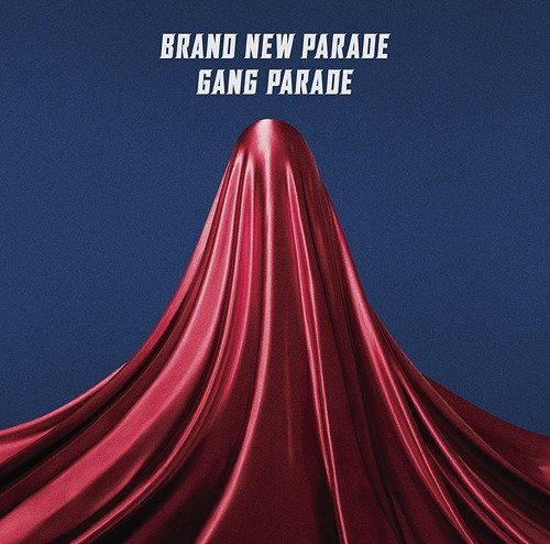 Single Brand New Parade by GANG PARADE