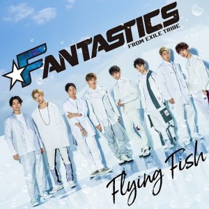 Flying Fish by FANTASTICS from EXILE TRIBE