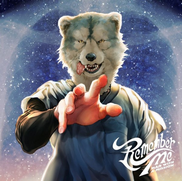 Single Remember Me by MAN WITH A MISSION