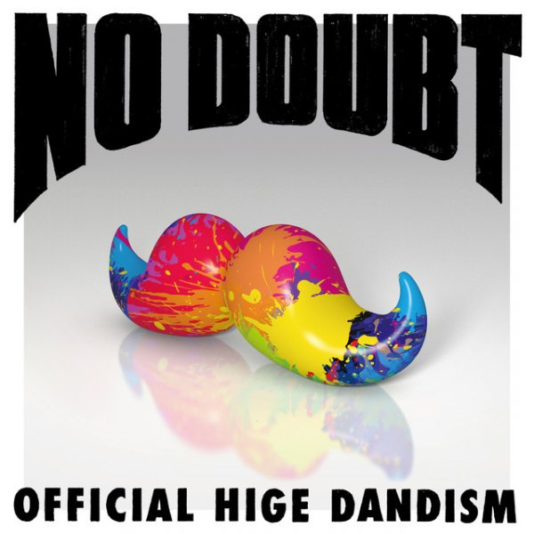 No Doubt by Official HIGE DANdism