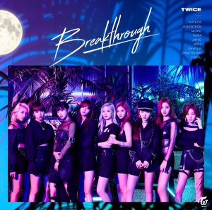 Breakthrough by TWICE