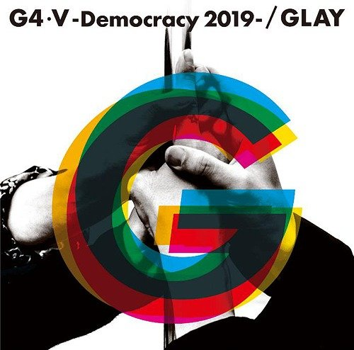 Single G4 V -Democracy 2019- by GLAY