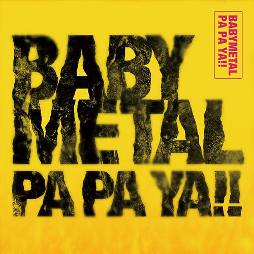 Single PA PA YA!! (feat. F.HERO) by BABYMETAL