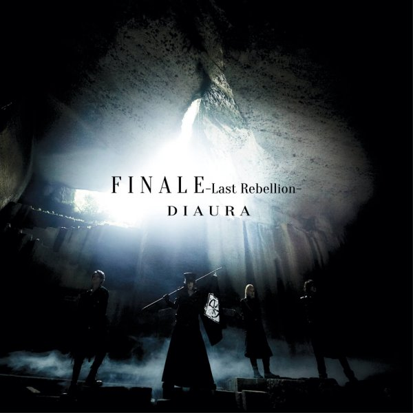 Single FINALE-Last Rebellion by DIAURA