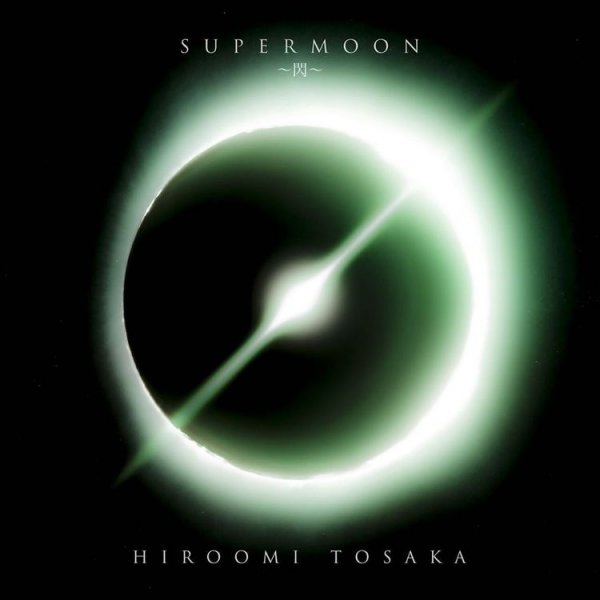 Single Supermoon -Sen -Single by Hiroomi Tosaka