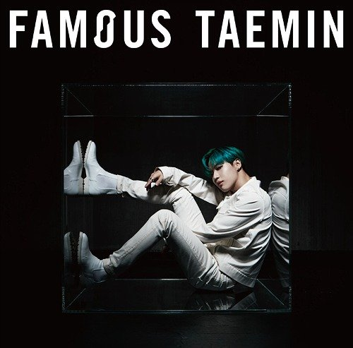 Mini album Famous by Taemin