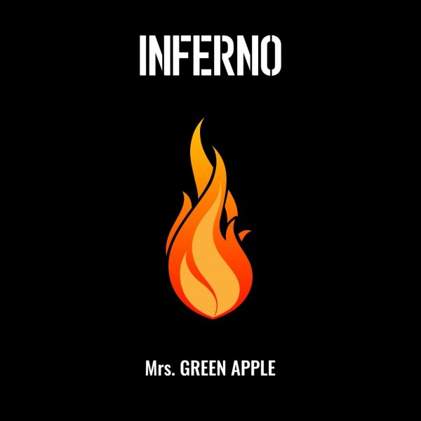 Single INFERNO by Mrs. GREEN APPLE