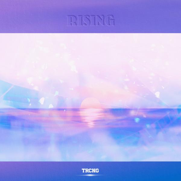 Single Rising by TRCNG