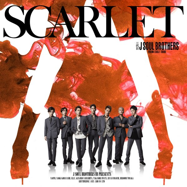 Single SCARLET by Sandaime J SOUL BROTHERS from EXILE TRIBE