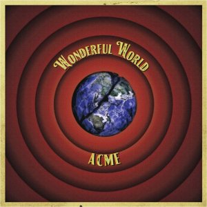 WONDERFUL WORLD by ACME