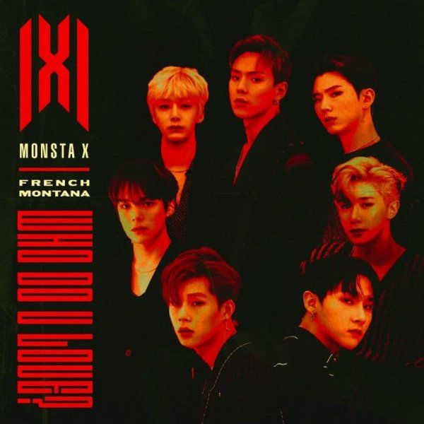 Single WHO DO U LOVE? by MONSTA X