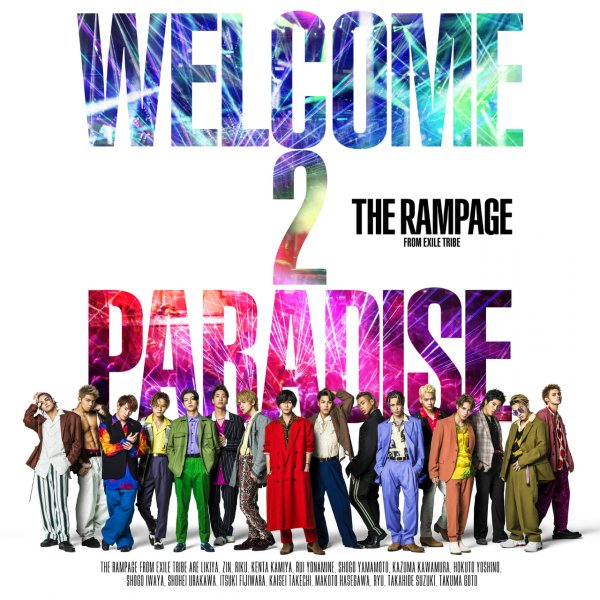 Single WELCOME 2 PARADISE by THE RAMPAGE