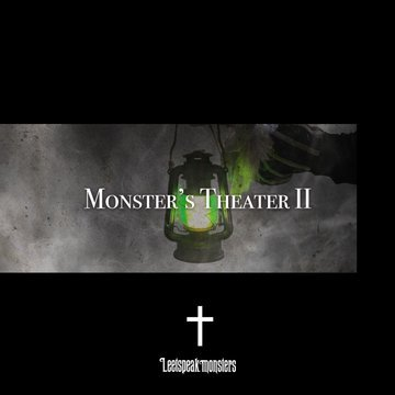 Album Monster's TheaterⅡ by Leetspeak Monsters