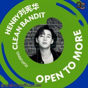 Open To More feat. Clean Bandit by Henry