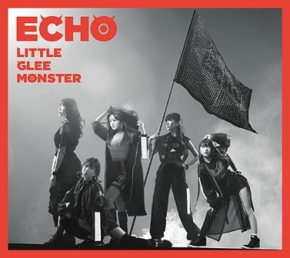 Single ECHO by Little Glee Monster