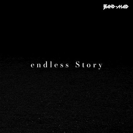 Single endless Story by BAND-MAID