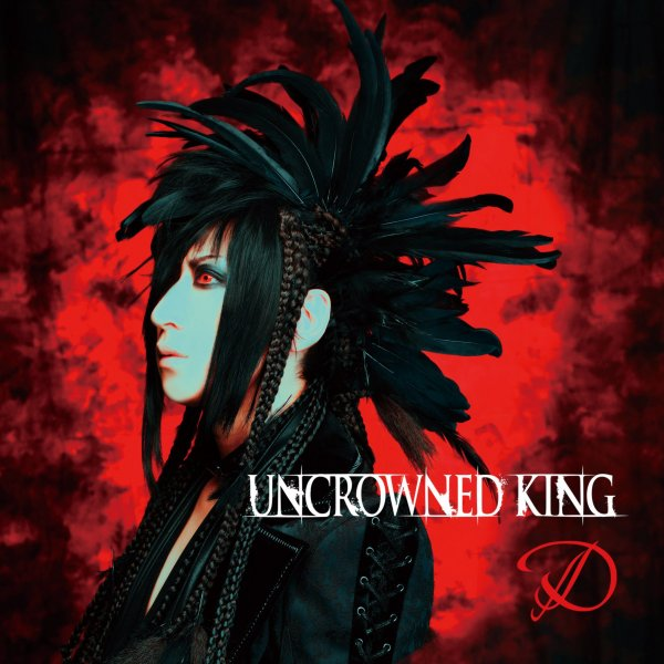 Single UNCROWNED KING by D
