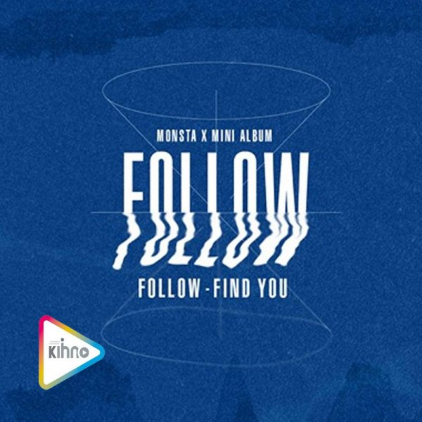 Album Follow : Find You by MONSTA X