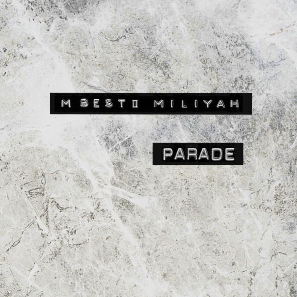 Single Parade by Miliyah Kato