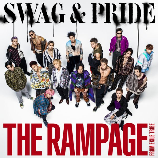 Single SWAG & PRIDE by THE RAMPAGE