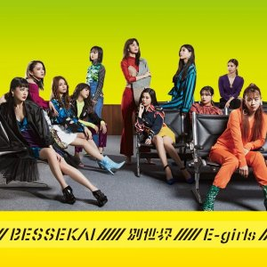 Bessekai (別世界) by E-Girls