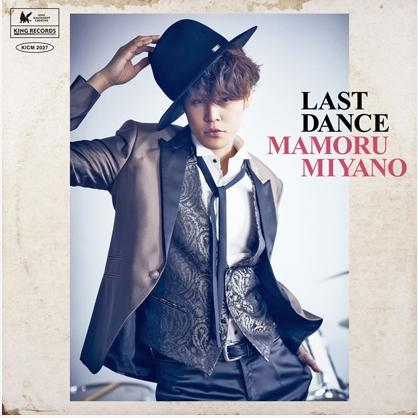 Single LAST DANCE by Mamoru Miyano