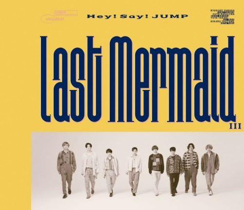 Single Last Mermaid by Hey! Say! JUMP