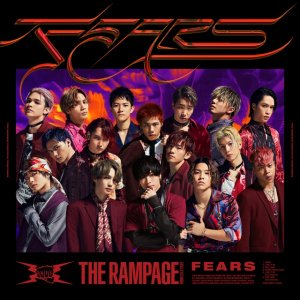 FEARS by THE RAMPAGE