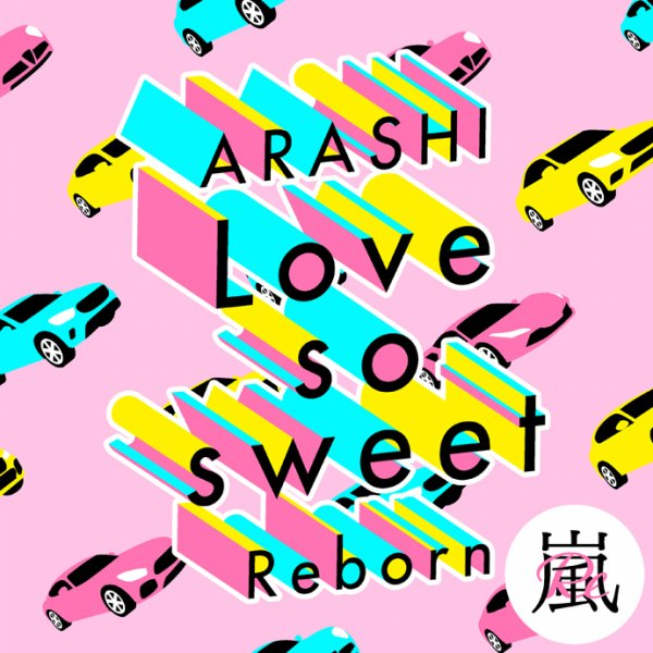 Single Love so sweet : Reborn by ARASHI