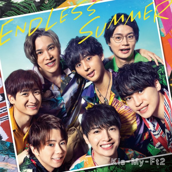 Single ENDLESS SUMMER by Kis-My-Ft2