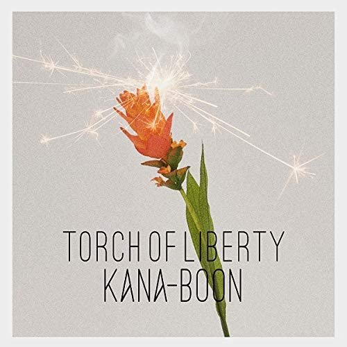 Image of KANA-BOON - Torch of Liberty
