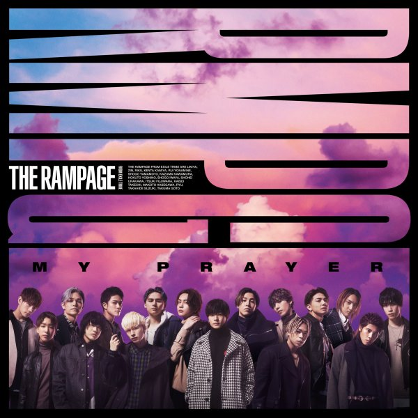 Single MY PRAYER by THE RAMPAGE