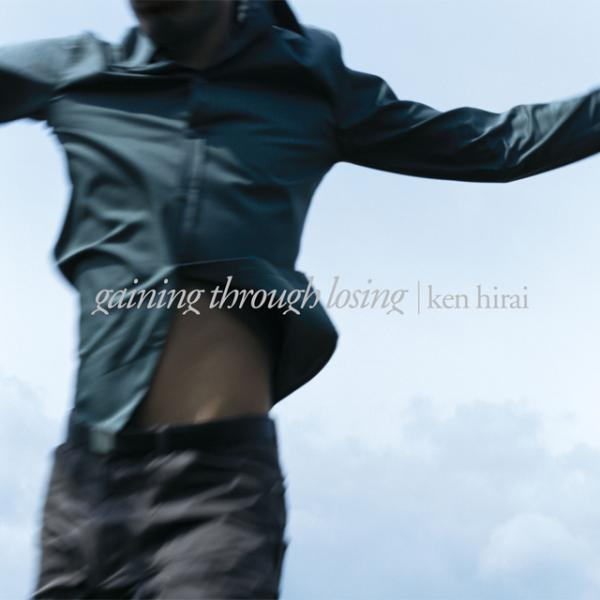 Album gaining through losing by Ken Hirai