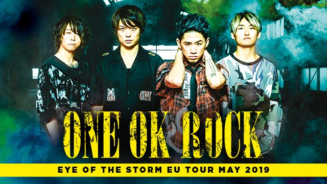 [Jrock] ONE OK ROCK Returns to Europe for EYE OF THE STORM Tour